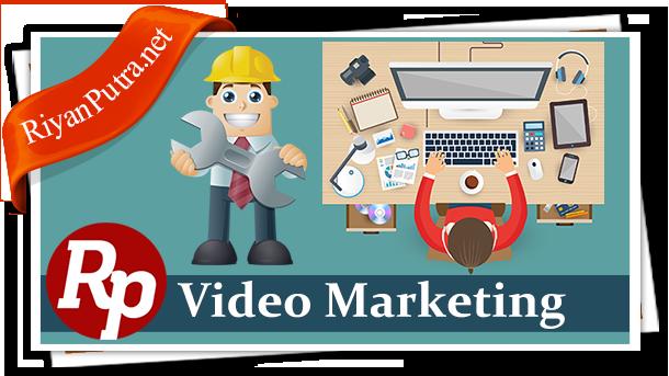 Cara Mudah Membuat Video Marketing